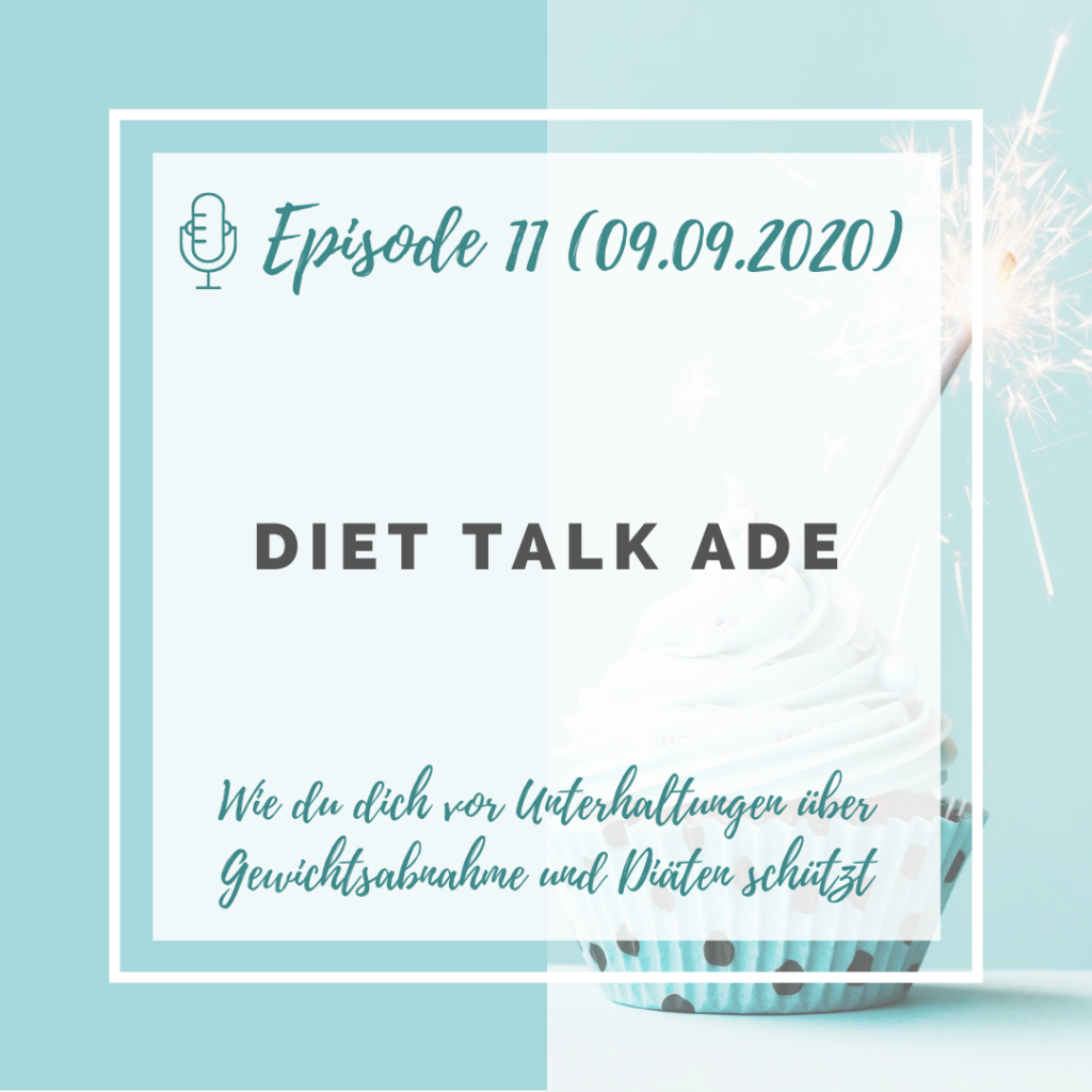 Iss doch, was du willst! Podcast Episode 11: Diet Talk ade