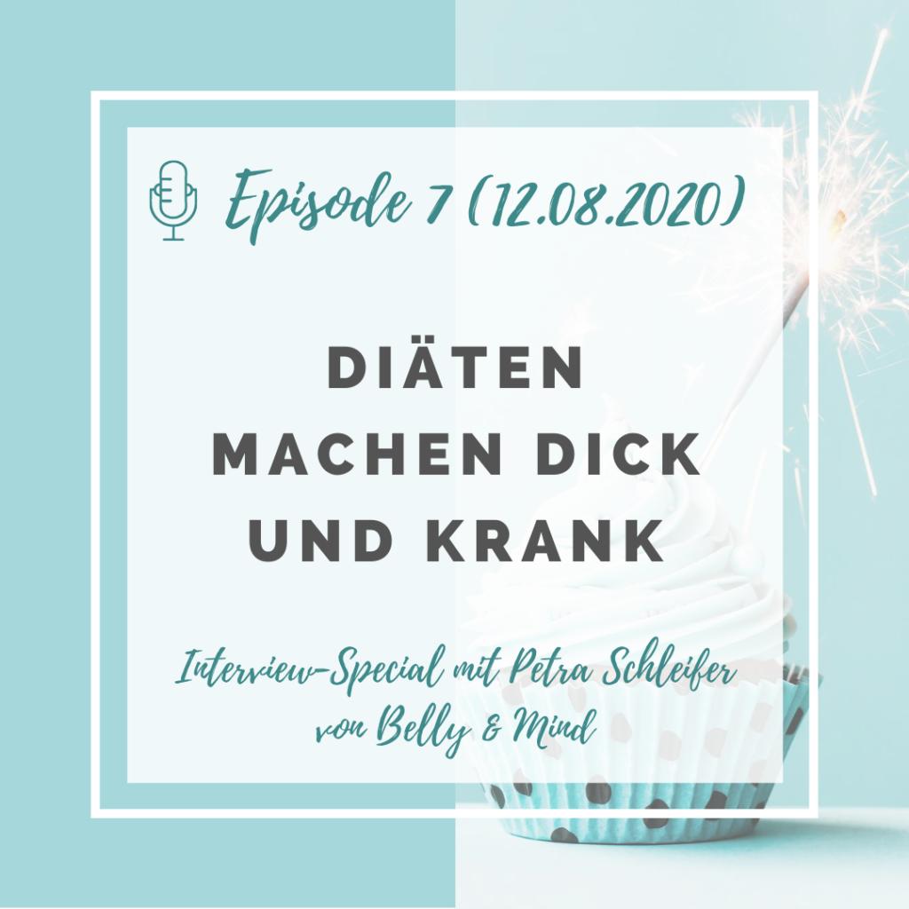 Iss doch, was du willst! Podcast Episode 7: Diäten machen dick und krank