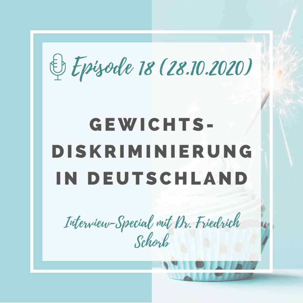 Iss doch, was du willst! Podcast Episode 18: Gewichtsdiskriminierung in Deutschland